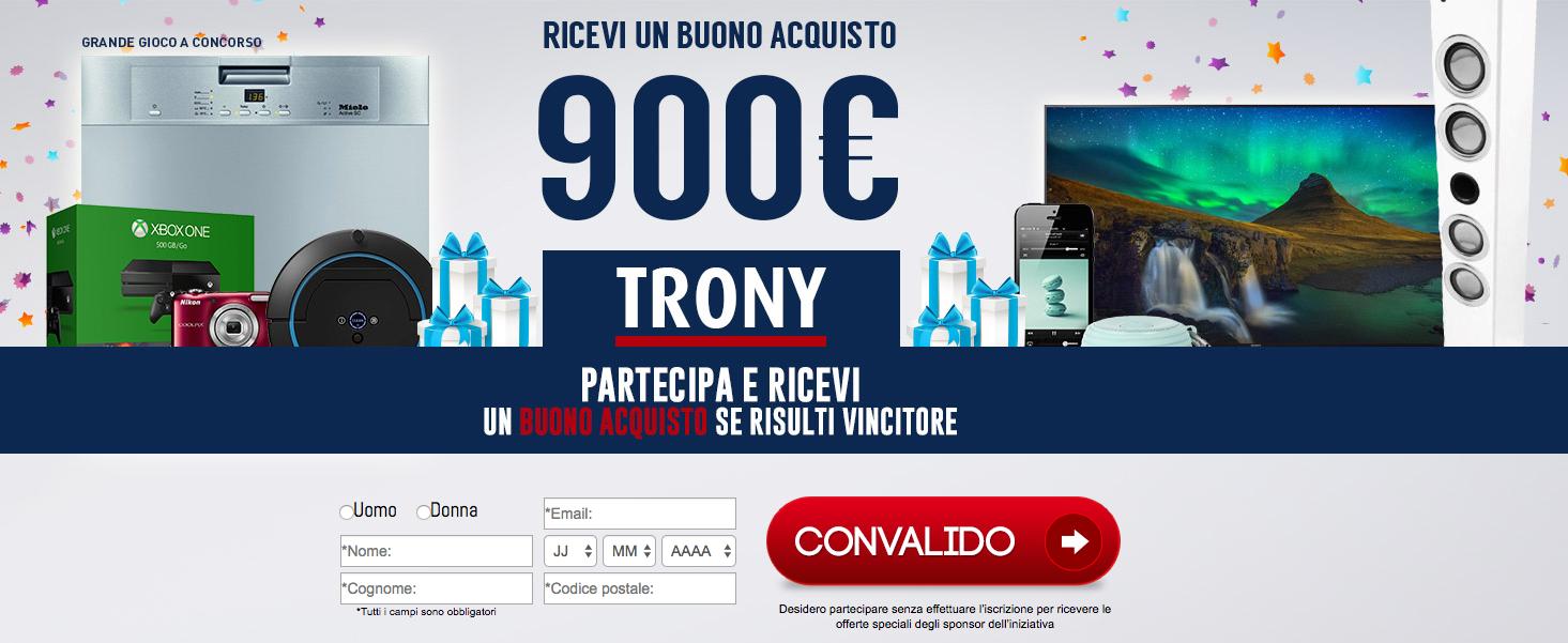 concorso vinci 900 eur da trony