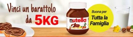Concorso Vinci Barattolo 5 Kg Nutella