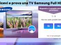Iscriviti al Concorso – Ricevi e Prova una Tv Samsung Full HD