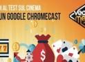 Vegas Master Casino Concorso Vinci Google Chromecast e una TShirt